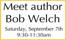 Meet author Bob Welch