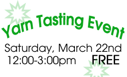 Join us for our Yarn Tasting Event!